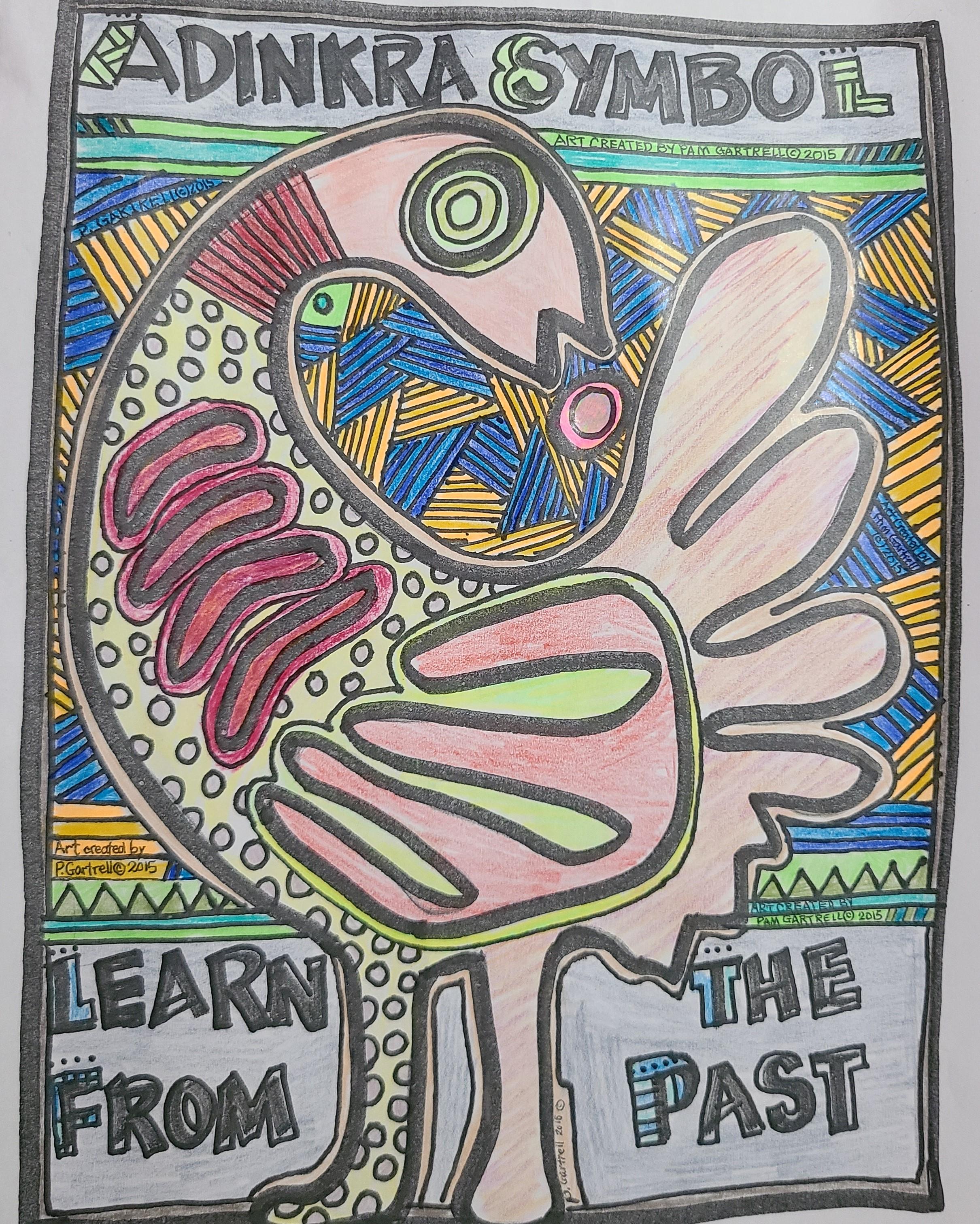 Learn from the past - Sankofa/Adinkra